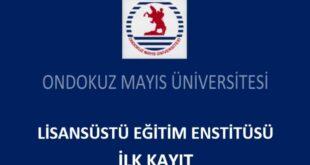 Ondokuz Mayıs Üniversitesi Yüksek Lisans ve Doktora Başvuru 2020 Güz Dönemi